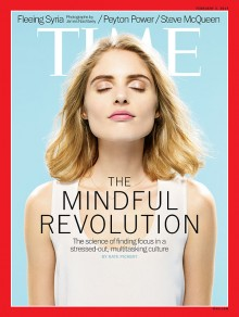 Mindfulness features on the front cover of TIME magazine - February 2014.